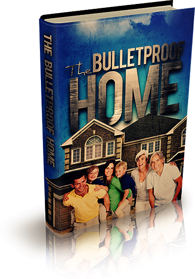 Bulletproof Home
