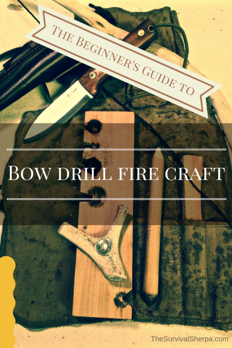 the-beginners-step-by-step-guide-to-bow-drill-fire-craft-thesurvivalsherpa-com